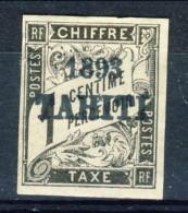 Tahiti 1893 Tasse N. 14 C.  1 Nero MH Catalogo € 2700 Sovrastampa Probabile FALSO