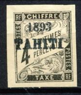 Tahiti 1893 Tasse N. 17 C.  4 Nero MH Catalogo € 680 Sovrastampa Probabile FALSO