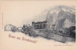 Switzerland Gruss Aus Grindelwald Hotel Baeren Mit Wetterhorn