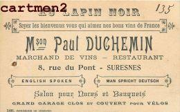 """SURESNES """" AU LAPIN NOIR """" MAISON PAUL DUCHEMN 8 RUE DU PONT RESTAURANT CABARET CARTE DE VISITE 92 - Visiting Cards"""