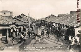 SRI LANKA MAI STREET NATIVE QUARTER OF COMMERCE COLOMBO CEYLON CEYLAN INDIA INDE - Sri Lanka (Ceylon)