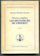 Omraam Mikhaël AIVANHOV Œuvres Complètes Les Splendeurs De Tiphéret Tome X 1977 - Esotérisme