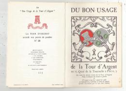 Plaquette Réservée Aux Amis De La TOUR D'ARGENT, N° 491 Sur 2900 Ex., Au Bon Usage De La Tour D'Argent, Frais Fr : 2.70€ - Vieux Papiers