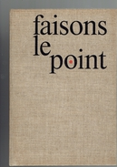 FAISONS LE POINT 1963 CENT ALPHABETS MONOTYPE ETUDE DE LA TYPOGRAPHIE UNION BIBLIOPHILE DE FRANCE PAR DRAEGER FRERES - Culture