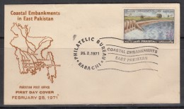 PAKISTAN 1971 FDC Coastal Embankments In East Pakistan (Now Bangladesh) Dam, Map FDC - Pakistan