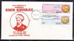Pakistan 1975 FDC - 700th Anniversray Of Hazrat Amir Khusrau, Poet, First Day Cover - Pakistan