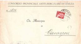 CONSORZIO PROVINCIALE ANTITUBERCOLARE DI VENEZIA - 1900-44 Vittorio Emanuele III