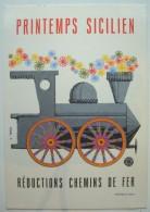 Printemps Sicilien. - Réductions Chemins De Fer. - Ca. 1959. - Trains
