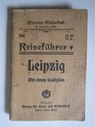 Reiseführer LEIPZIG Mit Einem Stadtplan Oblitération Ausgabostellet M.GONZER BERLIN N°24 Oranienburgerstr. 26 - 16 Pages - Saxe