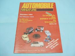 Magazine AUTOMOBILE MINIATURE N°2 Avril 1984 - Literature & DVD