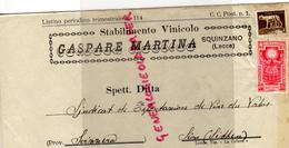 ITALIE - BELLE LETTRE FACTURE - GASPARE MARTINA-SQUINZANO ( LECCE ) UVE VINI- 1933- VINOCOLO - Italie