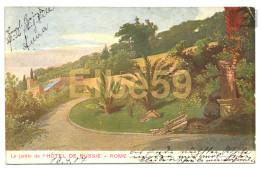 Roma, Chromo, Le Jardin De L'Hotel De Russie, Scritta 1907 - Alberghi & Ristoranti