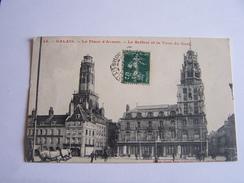 Calais - La Place D'arme - Le Beffroi Et La Tour De Guet - Calais