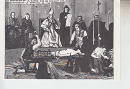 RT29.243    ANTICLERICAL. LA CALOTTE.LE CHEVALIER DE LA BARRE  AGE DE 18 ANS SUBISSANT LA TORTURE EN 1766..A ABBEVILLE - Christianity