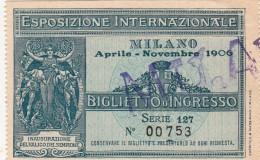 Esposizione Internazionale Di Milano. Biglietto D'Ingresso, Milano Aprile Novembre 1906 - Eintrittskarten