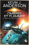 Bragelonne - ANDERSON, Kevin - Ombres Et Flammes (TBE) - Bragelonne