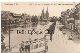 67 - Strasbourg / STRASSBURG - Blick Auf Die Garnisonkirche Un Den Fischerstaden +++++ RARE / TRAMWAY - Strasbourg