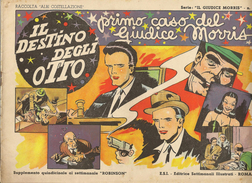 ALBI COSTELLAZIONE N. 6  - IL GIUDICE MORRIS- IL DESTINO DEGLI OTTO - 1947 - Classici 1930/50