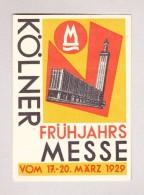 AK - Motiv Austellungen - KÖLNER FRÜHJARSMESSE 17-20 März 1929 - Besuchs-Einladung Ungebraucht - Expositions