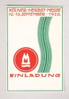 AK - Motiv Austellungen - KÖLNER HERBST-MESSE 12-15 September 1926 - Ungebraucht - Expositions