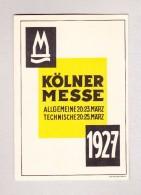 AK - Motiv Austellungen - KÖLNER MESSE 20-23 März 1927 Besuchseinladung - Expositions