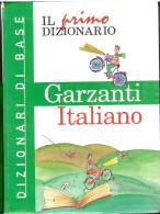 Il Primo Dizionario Italiano Garzanti X Bambini E Ragazzi Pagine 1186 - Dizionari