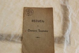 RECUIEIL DE CHANSONS TAUPINALE - Documents