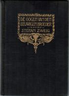 De Oogen Van Den Eeuwigen Broeder Huis Ter Heide, Tijdstroom. 1925. Book, Zwart Bedrukt Linnen. - Oud