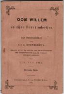 Oom Willem En Zijne Buurtkindertjes Van Nooten & Zoon, Schoonhoven 1878 - Books, Magazines, Comics