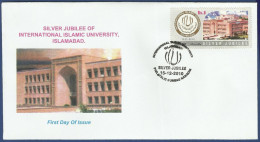 PAKISTAN 2010 FDC FIRST DAY COVER INTERNATIONAL ISLAMIC UNIVERSITY ISLAMABAD BUILDING ARCHITECTURE EDUCATION - Pakistan