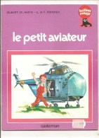 Le Petit Aviateur De Gilbert Delahaye Illustrations De L. Et F. Funcken - Livres, BD, Revues