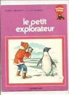 Le Petit Explorateur De Gilbert Delahaye Illustrations De L. Et F. Funcken - Livres, BD, Revues