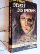 FLEUVE NOIR ANGOISSE  N° 05 DÉSERT DES SPECTRES DAVID KELLER  EO 1953 - Bücher, Zeitschriften, Comics