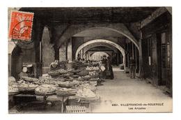 D 12 .VILLEFRANCHE DE ROUERGUE .les Arcades . Le Marché . Animée - Villefranche De Rouergue