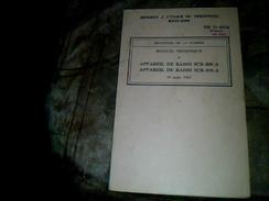 Militaria  Manuel Technique Appareil De Radio SCR 609 A (ministere De La Guerre Annee 1945) - Documenti