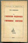 Franc-maçonnerie Yves MARSAUDAN De L'initiation Maçonnique à L'orthodoxie Chrétienne 1965 - Andere