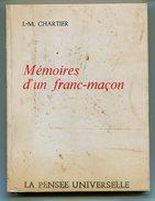 Franc-maçonnerie J.M. CHARTIER Mémoire D'un Franc-maçon 1975 - Esotérisme