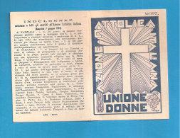 TESSERA AZIONE CATTOLICA ITALIANA DONNE   1940 DIOCESI BISTAGNO ACQUI ASTI  BOLLO VIDIMAZIONE DIOCESANA - Organizaciones