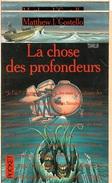 Pocket, Terreur 9128 - COSTELLO, Matthew J. - La Chose Des Profondeurs (BE+) - Presses Pocket