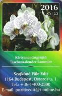 ORCHID * FLOWER * PLANT * BUDAPEST * CALENDAR * GY 2016 02 * Hungary - Calendars