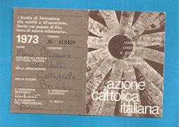 TESSERA AZIONE CATTOLICA ITALIANA    - 1973 DIOCESI BRINDISI - Vecchi Documenti