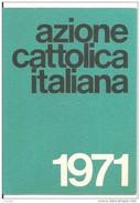 TESSERA AZIONE CATTOLICA ITALIANA    - 1971 DIOCESI BRINDISI - Vecchi Documenti