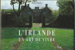 Livre  De Walter Pfeiffer - L'Irlande Un Art De Vivre  96 Pages  Format 15.5 X 22.5cm - Bücher, Zeitschriften, Comics