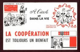 BUVARD  --  LA  COOPÉRATIVE  SCOLAIRE - A L'Ecole Et Dans La Vie -  COOP -  Superbe !!! - 2 Scannes. - Bambini