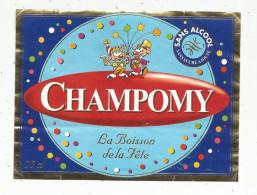 étiquette , La Boisson De Fête , CHAMPOMY , Sans Alcool - Etiquettes