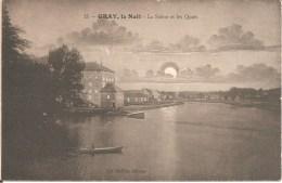 GRAY (70) La Nuit - La Saône Et Les Quais En 1910 - Gray