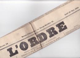 JOURNAL  - L ORDRE 20 Mars 1851 N° 79 - Paris Quotidien - Redacteur Chambolle - Journaux - Quotidiens