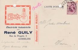 Gosselies ,carte Publicitaire , René Guily ;électricité  Industrielle  ,ampoule  ,lampe Mazda Belge - Charleroi