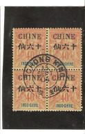 CHINE  TIMBRES DE 1892  -  1900  Avec Valeur En Monnaie Chinoise N° 44 Oblitéré Bloc De 4 - Gebraucht