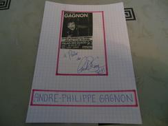 AUTOGRAPHE DÉDICACÉ D'ANDRÉ-PHILIPPE GAGNON SUR COUPURE DE PRESSE COLLÉE SUR CARTON BRISTOL -15 X 21 Cm- (V. DESCRIPT.) - Autographes